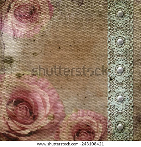 Vintage background with roses, lace, pearls  over retro paper - stock photo