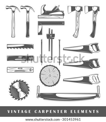 Vintage carpenter elements: axe, nail, circular saw, surface gauge, saw, level, section, plane, hammer, pencil. Set of silhouettes carpenter tools isolated on white background. Illustration