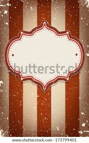 Vintage circus inspired frame on striped background with a space for your text - stock photo