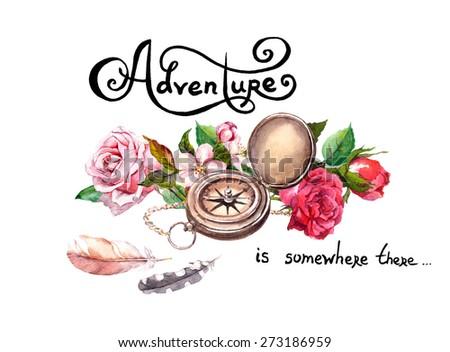 """Vintage compass, flowers and retro feathers with lettering """"Adventure"""". Travel concept.  Watercolor  - stock photo"""