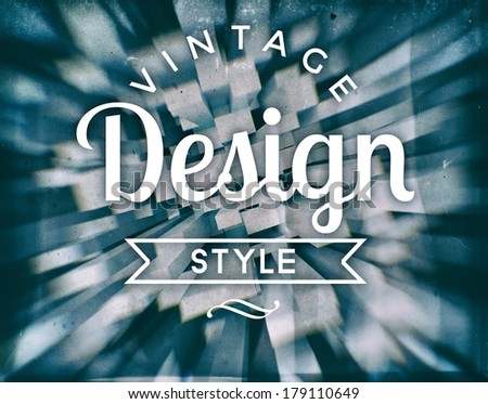 Vintage design style, retro conceptual poster - stock photo