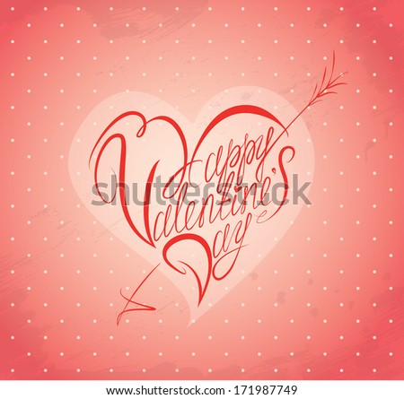Vintage holiday card with calligraphic text Happy  Valentine's Day in heart shape. Raster version - stock photo