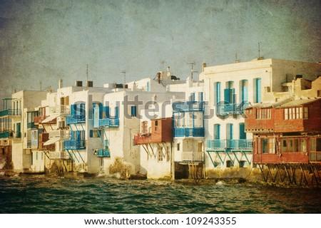 Vintage image of Little Venice, Mykonos Island, Greece - stock photo