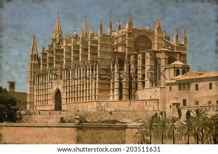 Vintage image of the gothic cathedral of Palma de Mallorca, Spain - stock photo