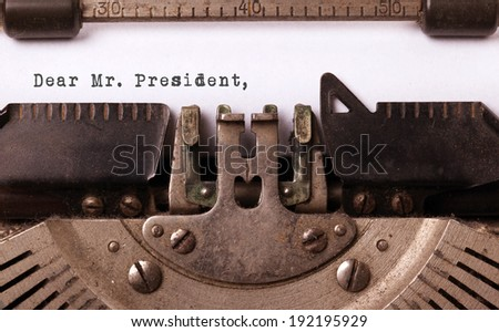 Vintage inscription made by old typewriter, dear mr president - stock photo