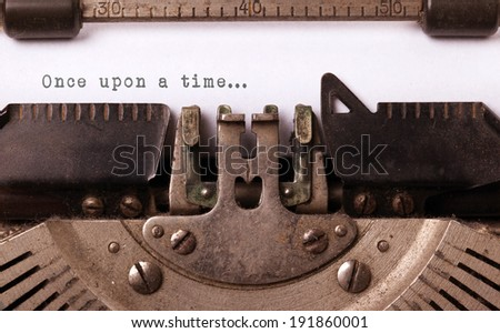 Vintage inscription made by old typewriter, once upon a time... - stock photo