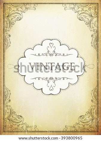 Vintage label with ornamental frame on aged bveige paper background. Raster version. - stock photo