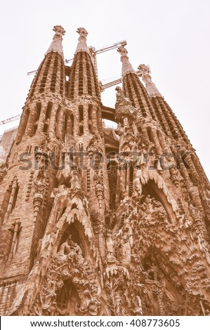 Vintage looking The Sagrada Familia is a large Roman Catholic church designed by Catalan architect Antoni Gaudi