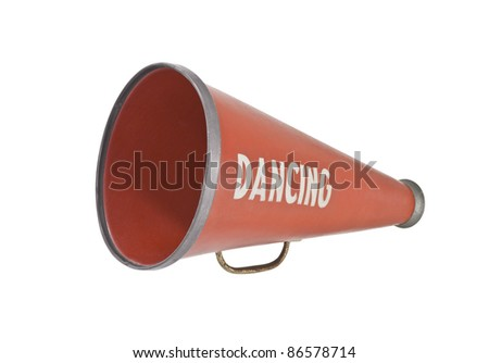 Vintage megaphone with dancing stenciled on the side.