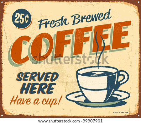 Vintage metal sign - Fresh Brewed Coffee - Raster Version. - stock photo