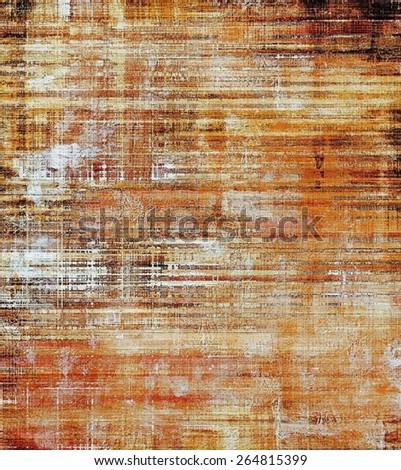 Vintage old texture with space for text or image, distressed grunge background. With different color patterns: yellow (beige); brown; gray - stock photo