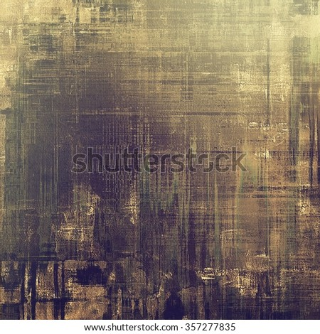 Vintage old texture with space for text or image, distressed grunge background. With different color patterns: yellow (beige); brown; gray; black - stock photo