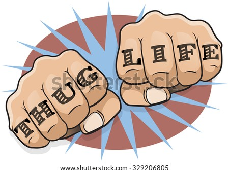 Vintage Pop Art Thug Life Punching Fists. Great illustration of pop Art comic book style punching directly at you with the classic Gangster tattoo message. - stock photo