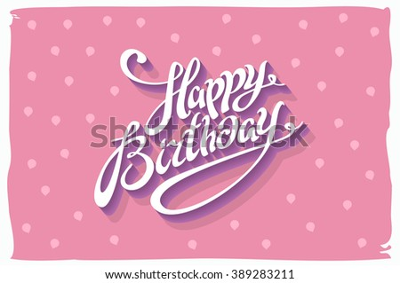 Happy Birthday Fonts ~ Vintage retro happy birthday card fonts stock illustration 389283211