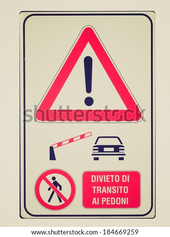 Vintage retro looking A traffic or a construction site sign - in Italian - stock photo