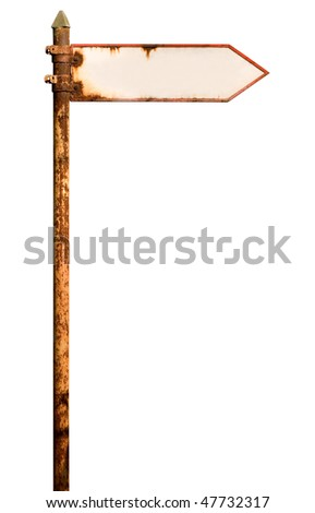 Vintage rusty signpost on white with clipping path. The board is empty for text. - stock photo