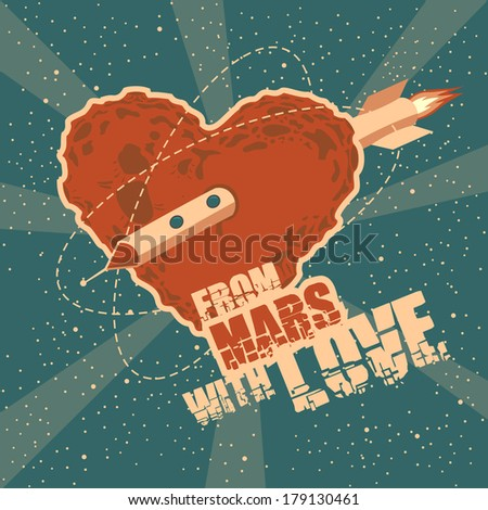Vintage space greeting card with heart shape Mars and headline - stock photo