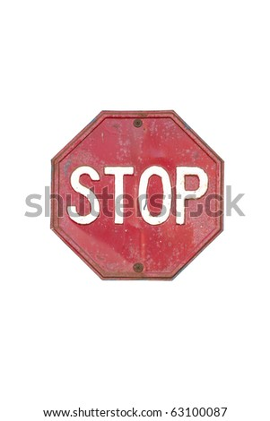 VINTAGE Stop sign isolated on white background - stock photo