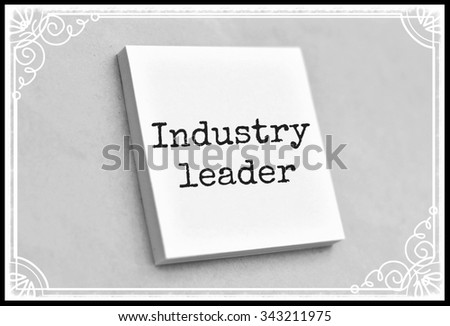 Vintage style text industry leader on the short note texture background - stock photo