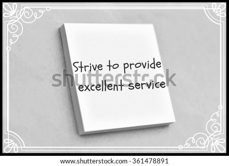Vintage style text strive to provide excellent service on the short note texture background - stock photo