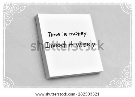 Vintage style text time is money invest it wisely on the short note texture background - stock photo