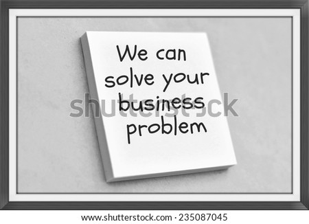 Vintage style text we can solve your business problem on the short note texture background - stock photo