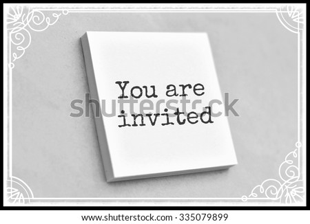 Vintage style text you are invited on the short note texture background - stock photo