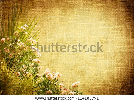 vintage stylized background with floral decoration (palm leaves and oleander) - stock photo