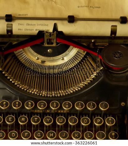 Vintage typewriter message: Happy? No.. then change something - stock photo