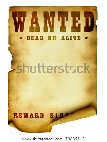 Vintage Wanted Poster  Old Fashioned Wanted Poster