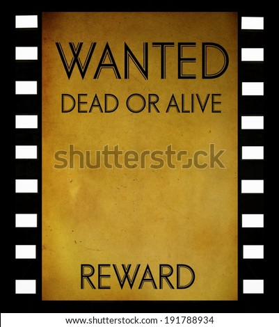 Vintage Wanted Poster Template On Film Stock Illustration 191788934 ...
