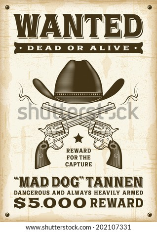 Vintage western wanted poster - stock photo