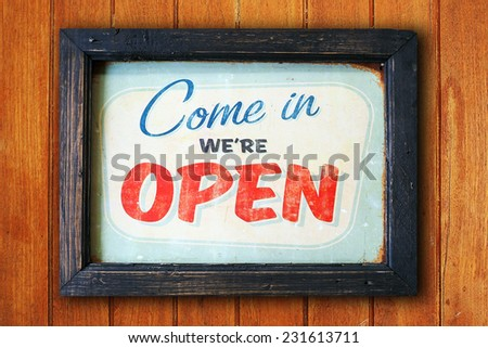 vintage wood sign come in we're open coffee shop - stock photo