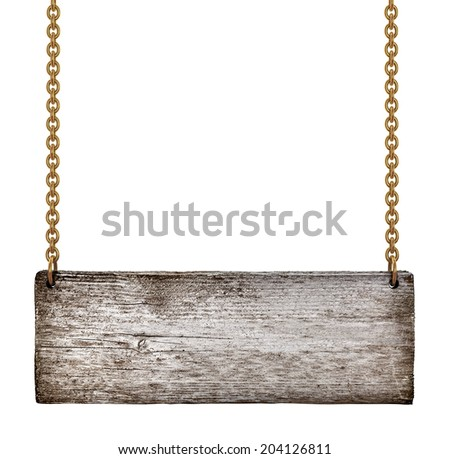 vintage wooden sign on golden chains on an isolated white background - stock photo