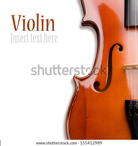 Violin on a white background. Insert your text - stock photo