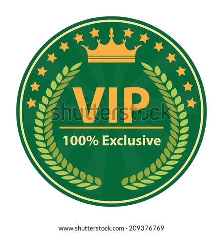 VIP 100 Percent Exclusive Sign on Green Vintage, Retro Stamp, Icon, Button, Label Isolated on White - stock photo