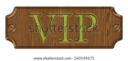 VIP, wooden label, isolated on the white background. - stock photo