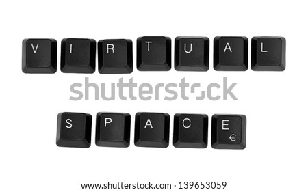 VIRTUAL SPACE sign written on a keyboard. Isolated on a white background.