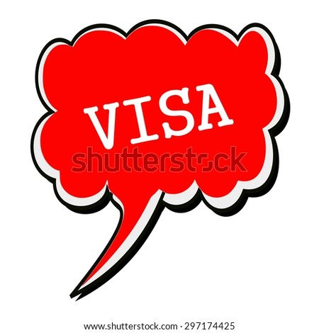 VISA white stamp text on red Speech Bubble - stock photo