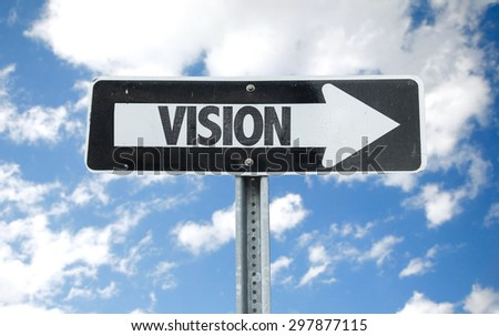 Vision direction sign with sky background - stock photo