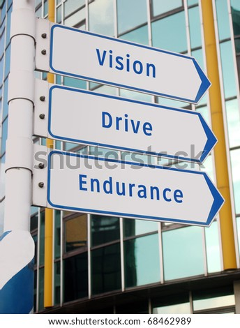 vision, drive, endurance signs - stock photo