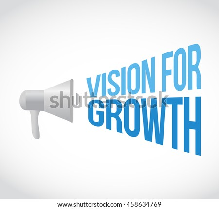 vision for growth loudspeaker message sign business concept illustration design graphic - stock photo