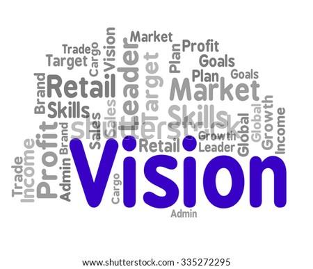 Vision Word Indicating Future Visions And Predictions - stock photo