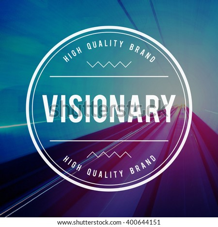 Visionary Vision Idea Creativity Ambition Concept - stock photo
