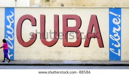 Viva Cuba Libre. Wall propaganda in Cuba - stock photo