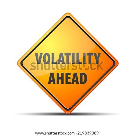 Volatility Ahead - stock photo