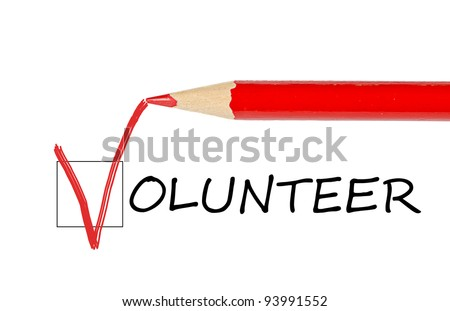 Volunteer message and red pencil isolated on white background