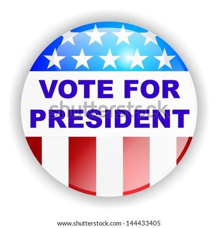 vote badge, VOTE FOR PRESIDENT - stock photo