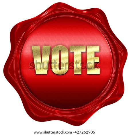 vote, 3D rendering, a red wax seal - stock photo