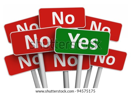 Voting concept: Yes sign among group of No signs isolated on white background - stock photo